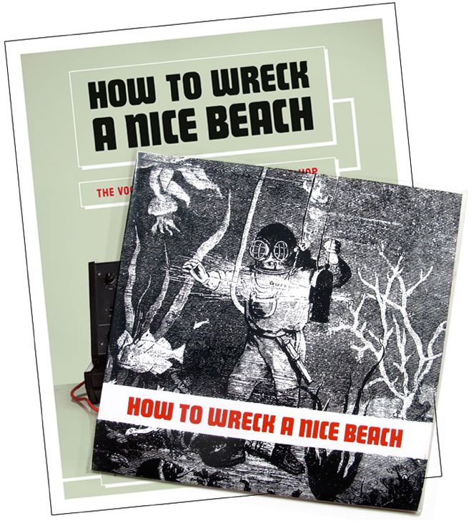 <em>How to Wreck a Nice Beach</em>, now with limited edition record