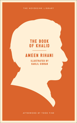Join us tonight! The Network of Arab-American Professionals and Melville House present the book release of Ameen Rihani's <em>The Book of Khalid</em>