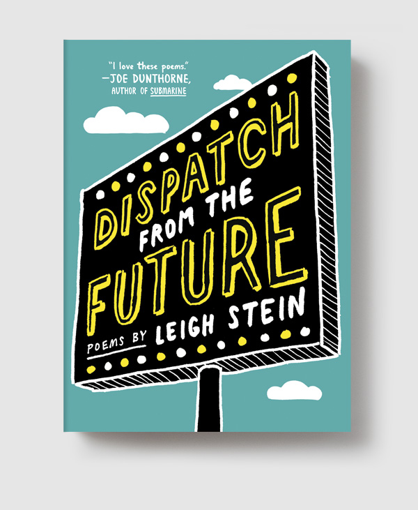 Book Trailer: Leigh Stein's <em>Dispatch from the Future</em>