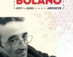 What's in the first Bolaño exhibit?