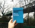 The Art of the Novella challenge 7: <i>Alexander's Bridge</i>