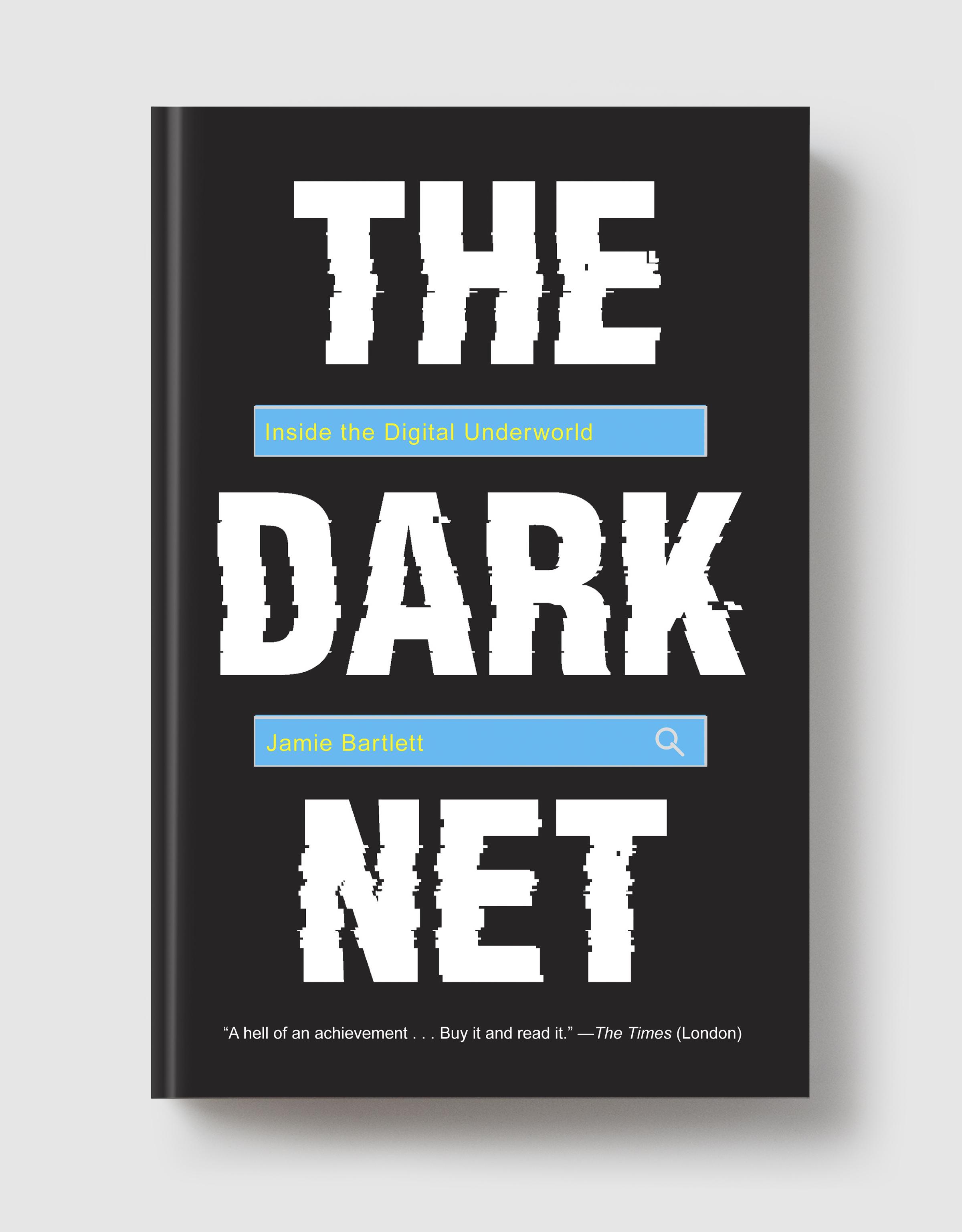 The Dark Net » Melville House Books