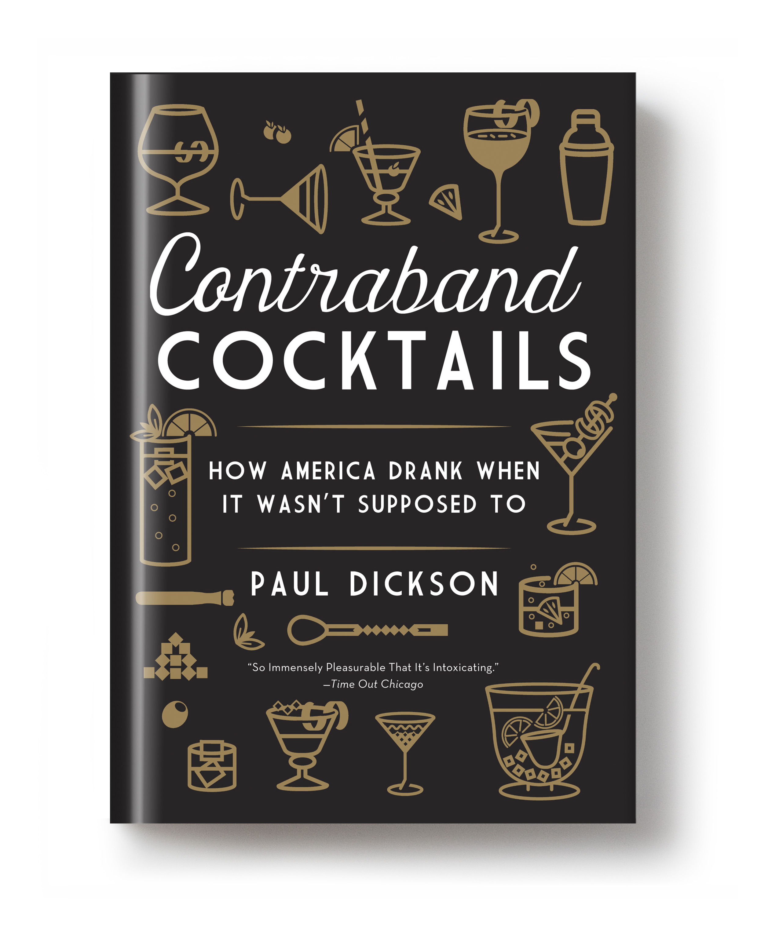 Fall Books Preview: Contraband Cocktails by Paul Dickson