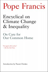 Encyclical on Climate Change & Inequality
