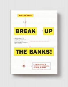 Break Up The Banks grey