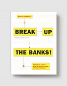 break up the banks-grey