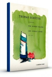 Thomas Schutte Watercolors for Robert Walser and Donald Young