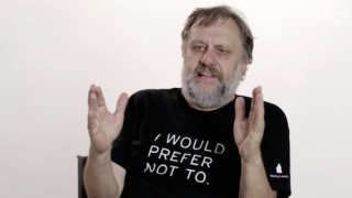 Zizek would prefer not to