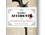 On sale today: <i>Melancholy Accidents</i>, by Peter Manseau