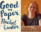 Q&A with Rachel Cantor, author of <i>Good on Paper</i>