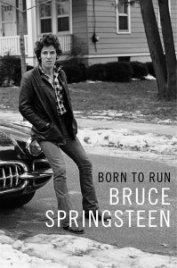 Born to Run by Bruce Springsteen, coming September 27th from Simon & Schuster