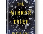 A look behind <i>The Mirror Thief</i>---on sale today!