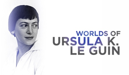Support for Ursula K. Le Guin documentary blasts past Kickstarter goal into a region of space where other worlds are possible