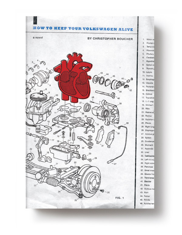Excerpt: <i>How to Keep Your Volkswagen Alive</i>, by Christopher Boucher