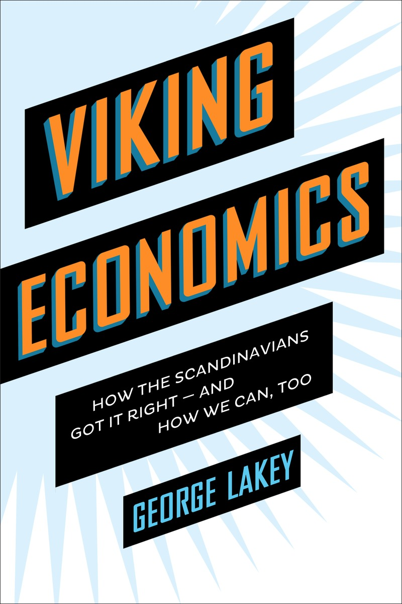 Summer Books Preview: <i>Viking Economics</i> by George Lakey