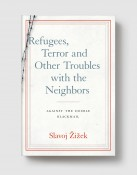 Refugees Terror And Other Troubles With The Neighbors grey
