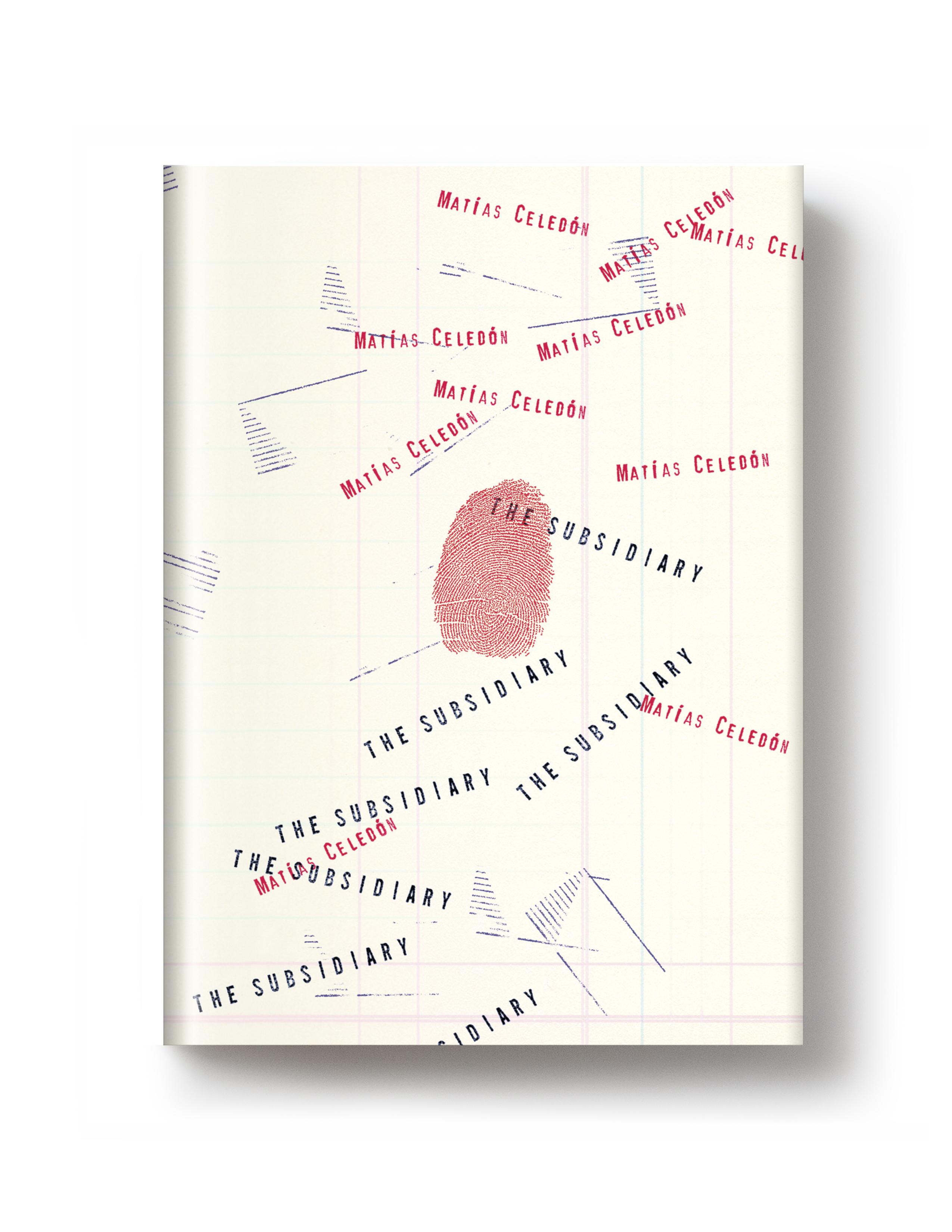 On sale today: <i>The Subsidiary</i> by Matías Celedón