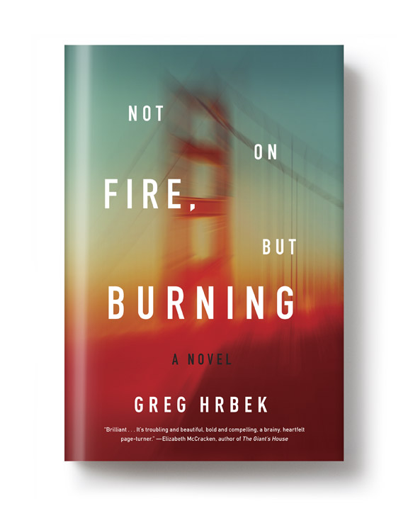 Melville House Intern Book Club: <i>Not on Fire, But Burning</i> by Greg Hrbek