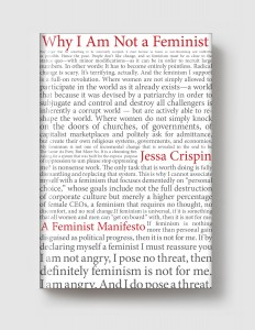 Why I Am Not A Feminist grey