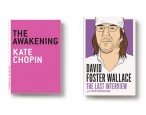 Melville House Intern Book Club: <i>The Awakening</i> by Kate Chopin and <i>David Foster Wallace: The Last Interview and Other Conversations</i>