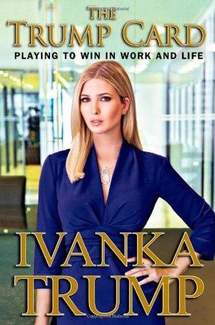 Poor Ivanka! Jia Tolentino on <i>The Trump Card</i>