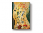 On sale today: <i>These are the Names</i> by Tommy Wieringa