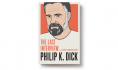 Happy birthday, Philip K. Dick!