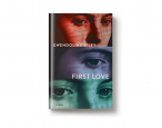Spring Books Preview: <i>First Love</i> by Gwendoline Riley