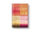 On sale today: <i>Underground Fugue</i> by Margot Singer