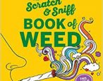 You hip? This scratch-and-sniff weed book may be for you