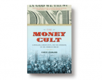 Today in paperback: Chris Lehmann's <i>The Money Cult</i>