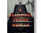 Fall fiction preview: <i>A Beautiful Young Woman</i>