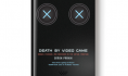 Paperback preview: <i>Death by Video Game</i>