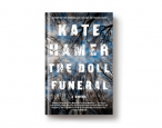 Behind <i>The Doll Funeral</i>: Of parents, forests, and secrets (An instance of the past revisiting the present)