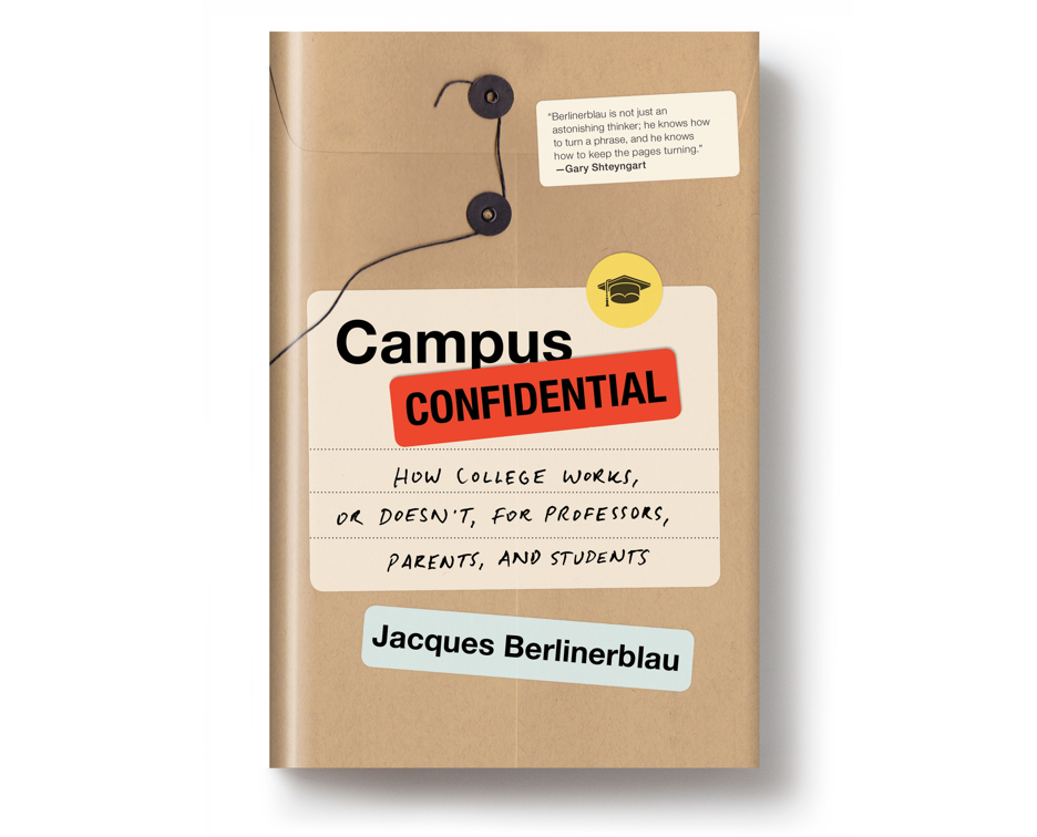 The chef and the cactus: Why I wrote <i>Campus Confidential</i>