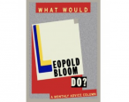 In honor of Bloomsday: (Some of) the best of <i>What Would Leopold Bloom Do?</i>