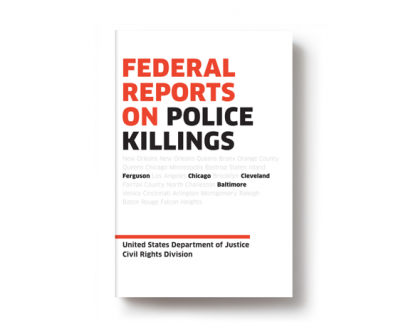 Out today: <i>Federal Reports on Police Killings</i>