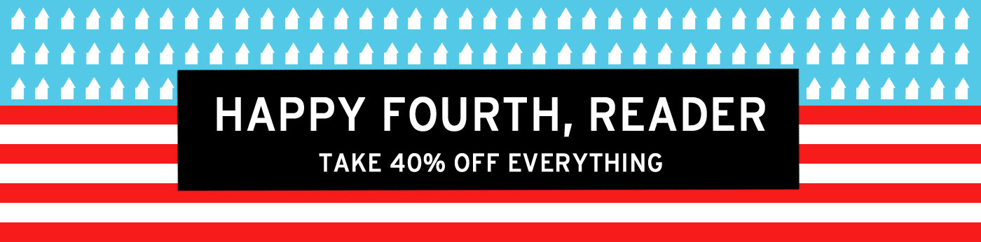 Let us now praise famous Saturdays (Fourth of July Sale Edition)