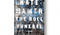 Out today: <i>The Doll Funeral</i>