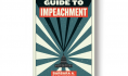 Book preview: <i>A Citizen's Guide to Impeachment</i>