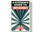 Out today: <i>A Citizen's Guide to Impeachment</i>