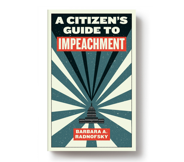 Book preview: <i>A Citizen's Guide to Impeachment</i>