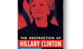 Out today in paperback: <i>The Destruction of Hillary Clinton</i>, by Susan Bordo