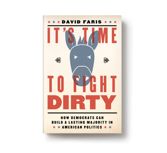 Spring preview: <i>It's Time to Fight Dirty</i> by David Faris