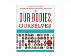<i>Our Bodies, Ourselves</i> will cease updates after forty years of educating us about women's health