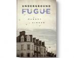 Today in paperback: <i>Underground Fugue</i> by Margot Singer