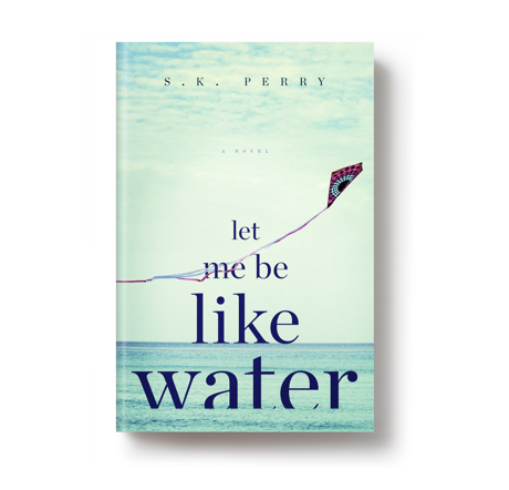 Summer book preview: <i>Let Me Be Like Water</i> by S.K. Perry