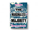 Helping the revolution along: How Thanksgiving with jerks inspired <i>The Marginalized Majority</i>