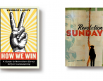First lines: How We Win and Revolution Sunday
