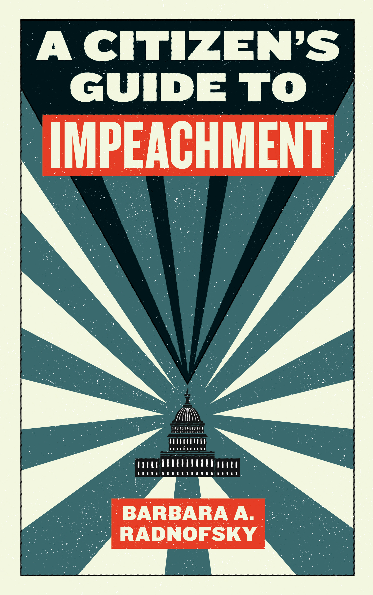 Barbara A. Radnofsky, author of A Citizen's Guide to Impeachment, on high crimes and misdemeanors